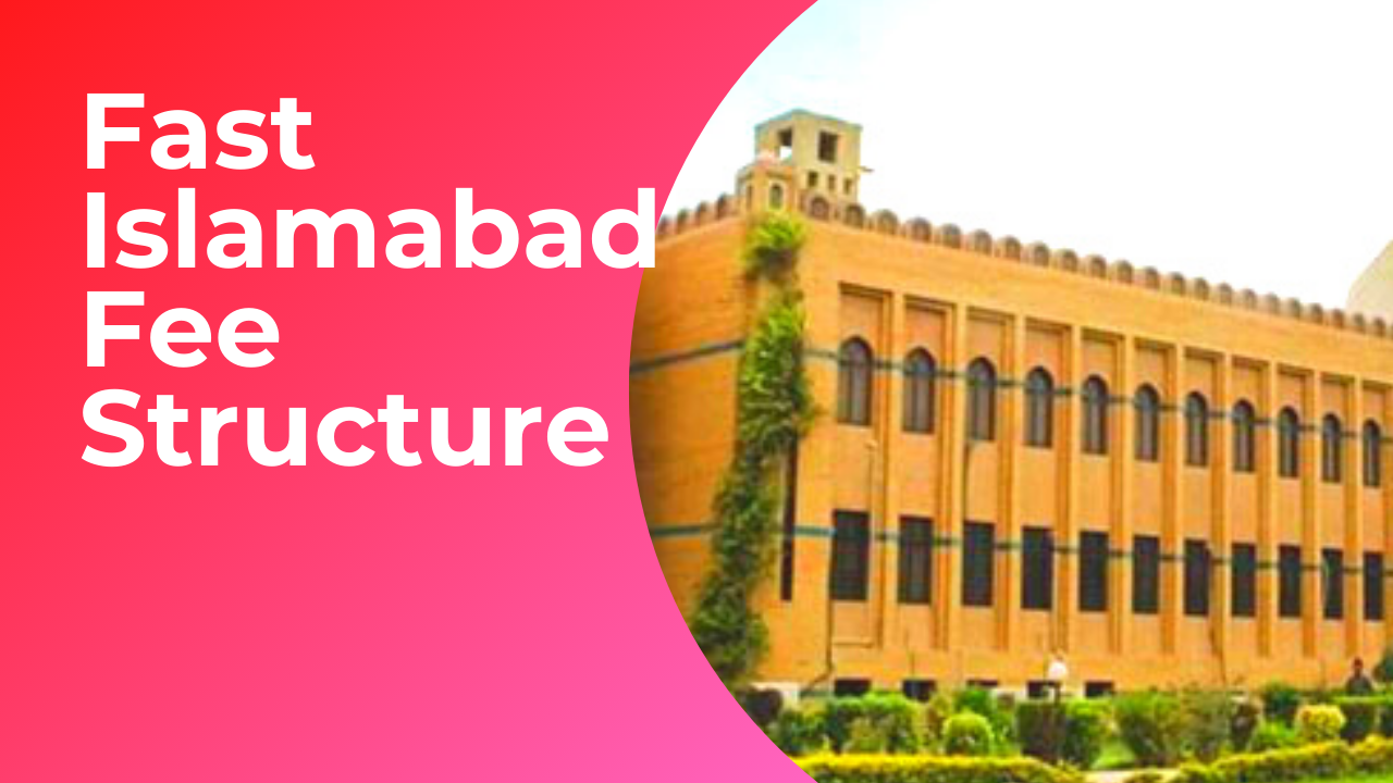 Fast Islamabad Fee Structure 2020-2021