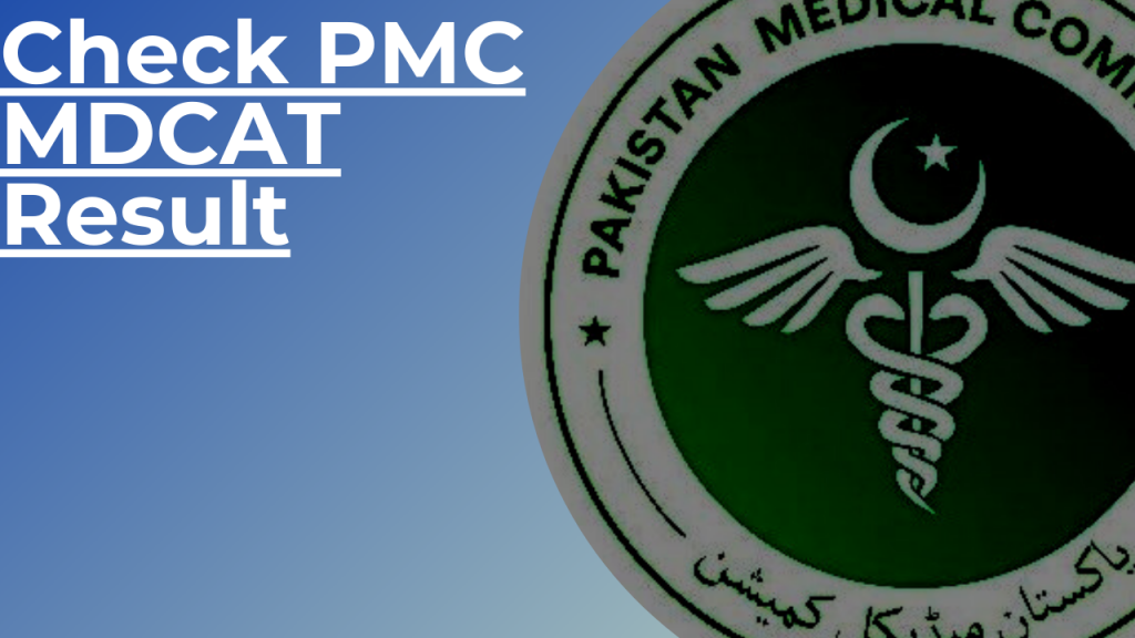Pmc announces pakistan medical commission mdcat result 2020. Check now